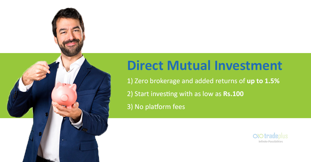 Direct Mutual Investmen 4 How To Invest In Mutual Funds Online Using Tradeplus?
