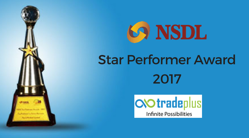 NSDL Star Performer Award2017 Tradeplus Receives Accolades At The NSDL Star Performer Awards