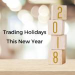 Trading Holidays 2018