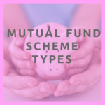 What are the different types of mutual fund schemes?