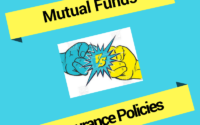 Mutual Funds Vs Insurance policies