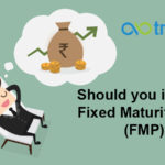 Should you invest in Fixed Maturity Plans (FMP)