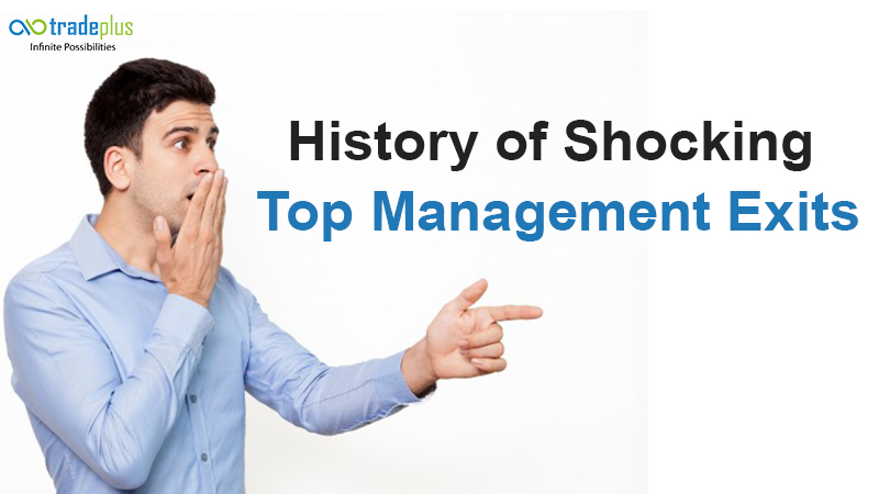 History of shocking top management exits History of shocking top management exits