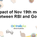 Impact of Nov 19th meet between RBI and Govt