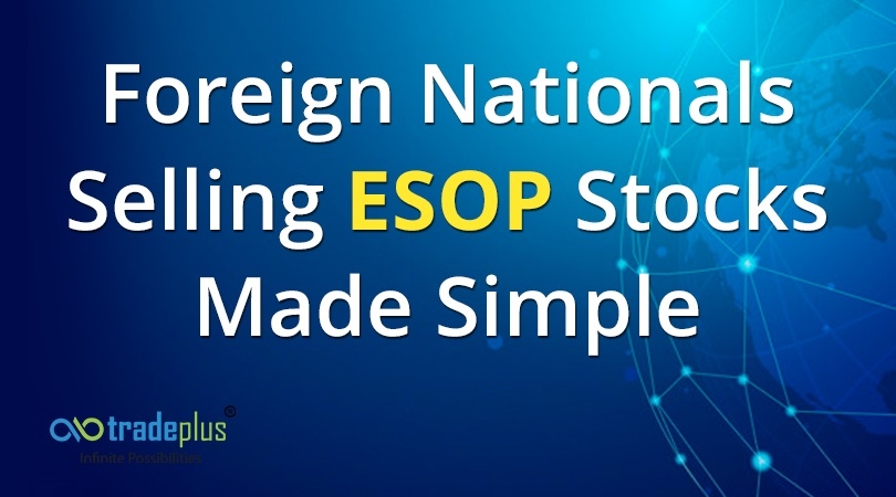 Foreign Nationals Account opening of Foreign Nationals for ESOP purpose is made simple