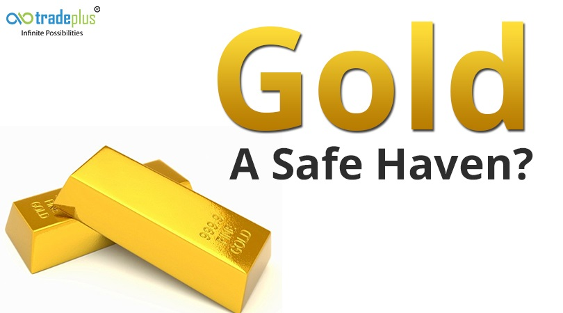 Gold A Safe Haven Gold   Is it really a safe haven for an investor?