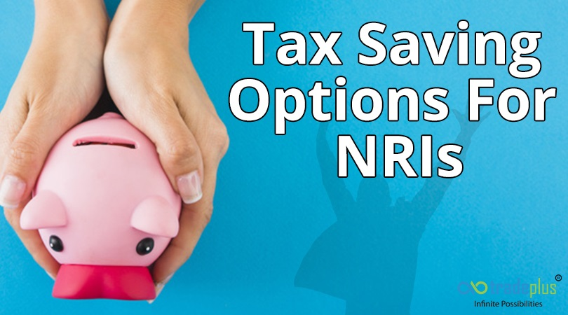 Tax Saving Option What are the tax saving investment options available for NRI?