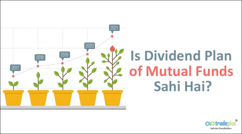 Banner dividend plan of mutual funds Is Dividend Plan of Mutual Funds Sahi Hai!