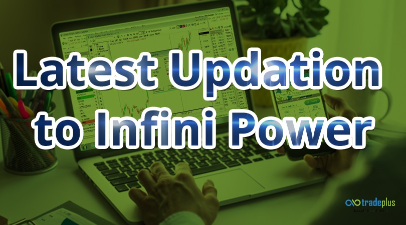 Infini Power updation March 2019 Updates to INFINI POWER
