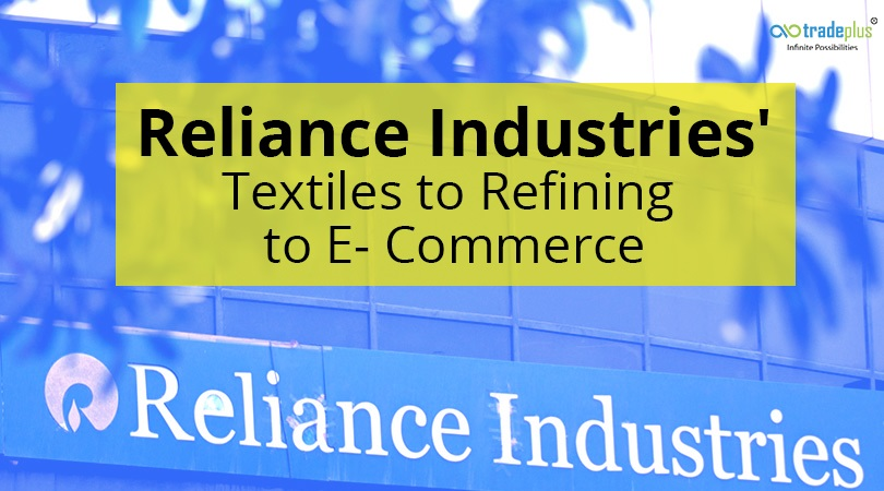 Reliance Industries Reliance Industries Transformation From Textiles To Refining To E commerce