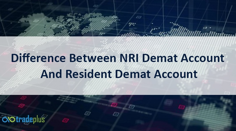 Difference Between NRI Demat Account And Resident Demat Accoun What is the difference between NRI demat account and Resident demat account?