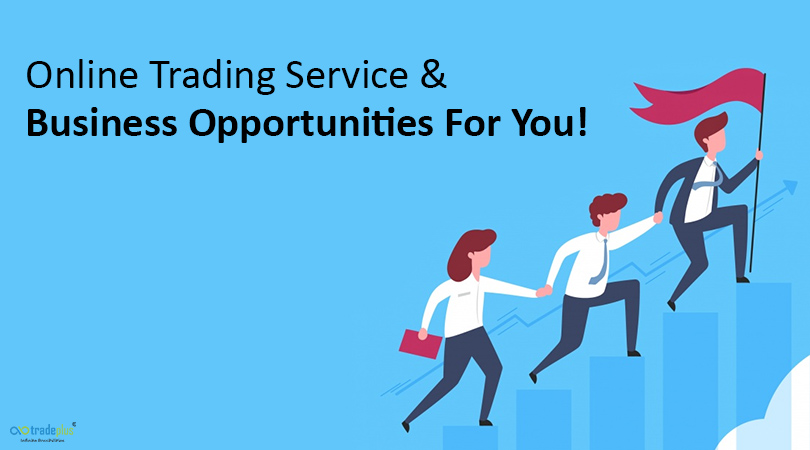 Online Trading Service Business Opportunities For You Evolution Of Online Trading Service And Business Opportunities For You!