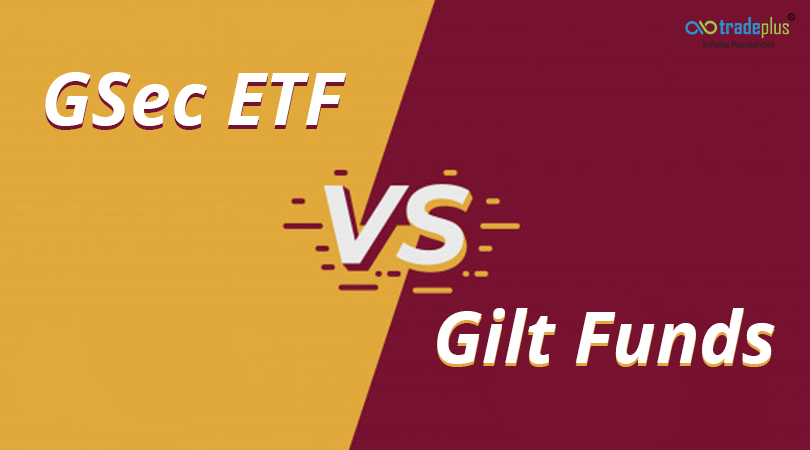 gsec G Sec ETF vs Gilt Funds