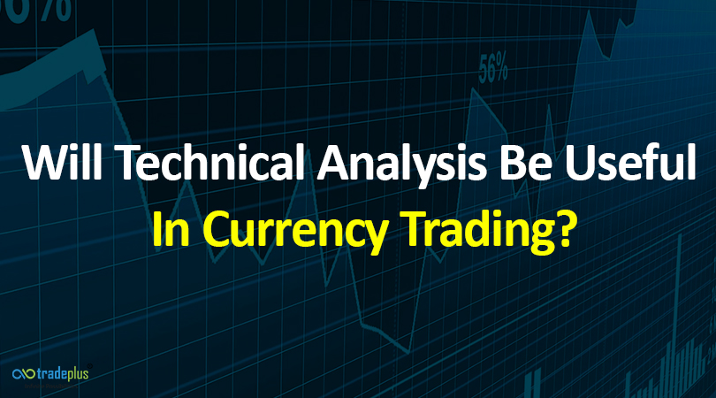 Will Technical Analysis Be Useful In Currency Trading Will technical analysis be useful in currency trading?