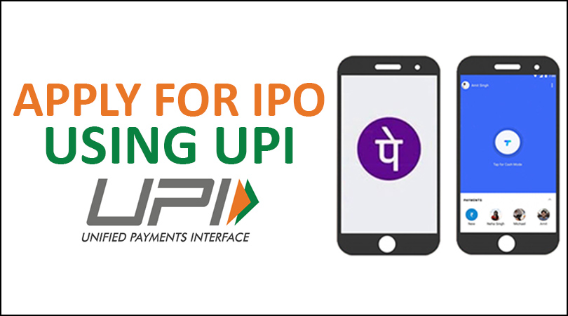 ipo using upi 1 You can now apply for IPOs using UPI