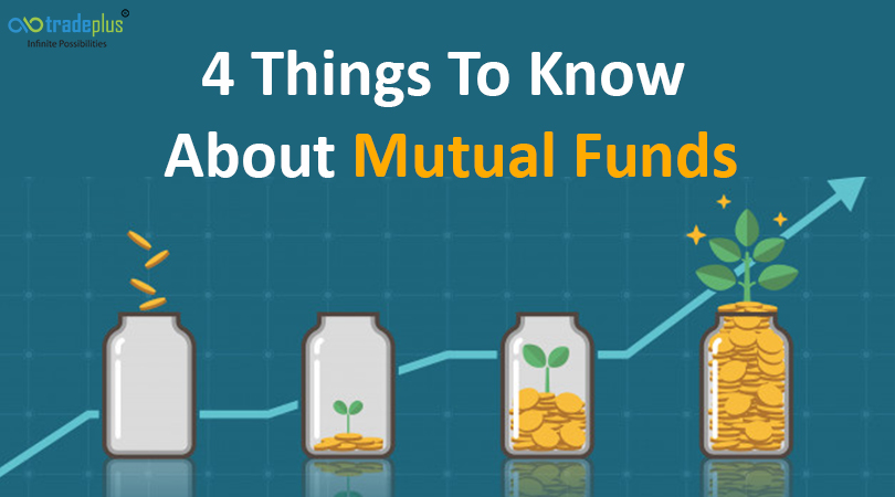 4 Things To Know About Mutual Funds 4 things to know about how mutual funds work