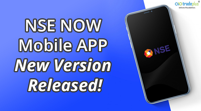 NSE NOW Mobile APP New Version Released 2 1 NSE NOW Mobile APP New Version Released!