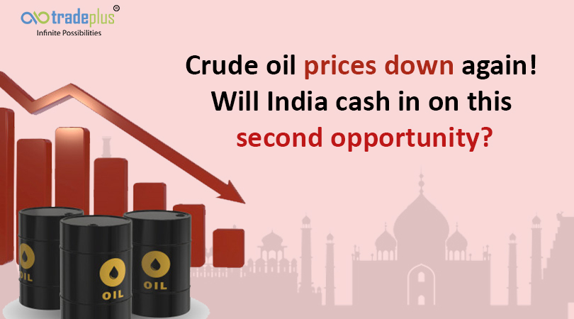 Crude oil prices down again Will India cash blog banner Crude oil prices down again! Will India cash in on this second opportunity?