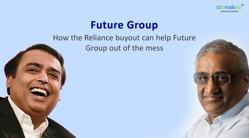 Future Group Future Group   How the Reliance buyout can help Future Group out of the mess