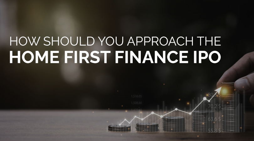 1 2 How should you approach the Home First Finance IPO?