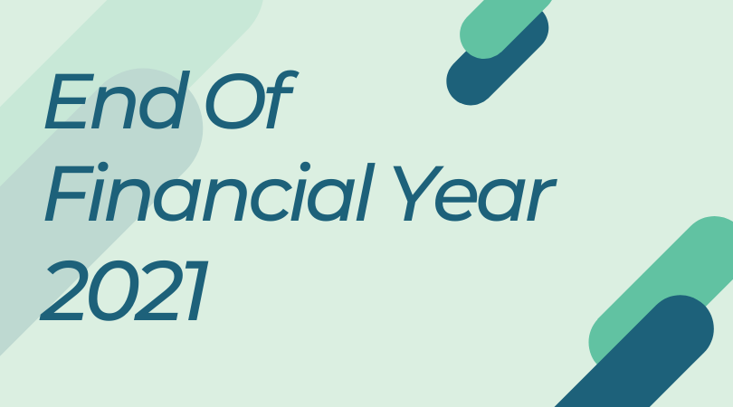 End Of Financial Year 2021 Year End Process   2020 2021