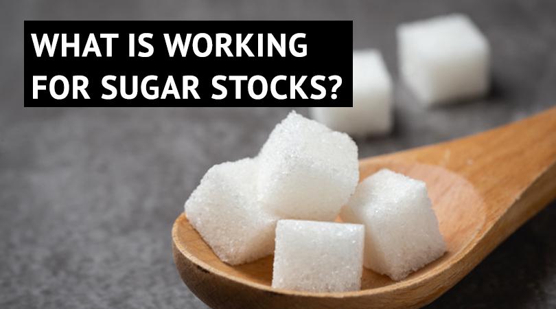sugar Sugar Companies   It looks like sugar stocks may finally stop being a cyclical play