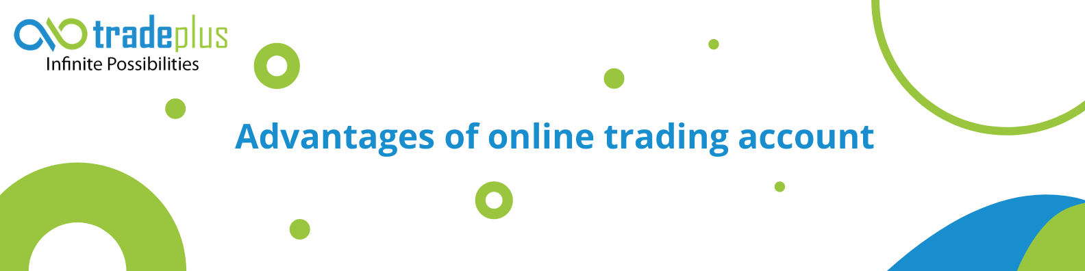 Blue and Yellow Technology LinkedIn Banner 2 Advantages of online trading account