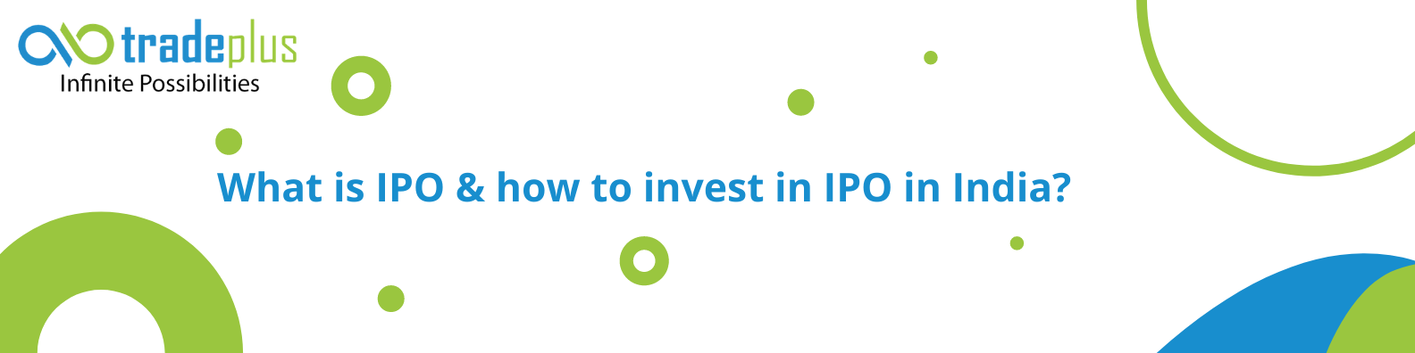 Blue and Yellow Technology LinkedIn Banner 8 What is IPO & how to invest in IPO in India?