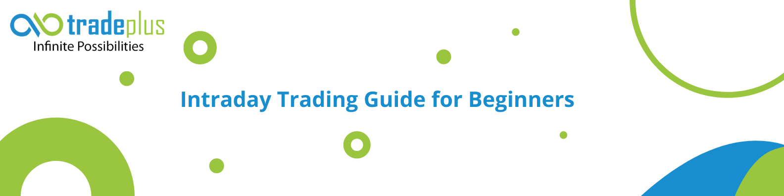 Intraday trading guide for beginners 1 Intraday Trading Guide for Beginners