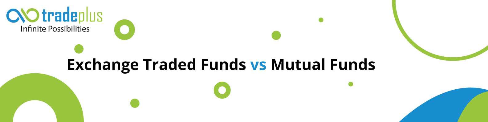 Exchange traded funds vs mutual funds What is Exchange Traded Funds and How they are Different from Mutual Funds