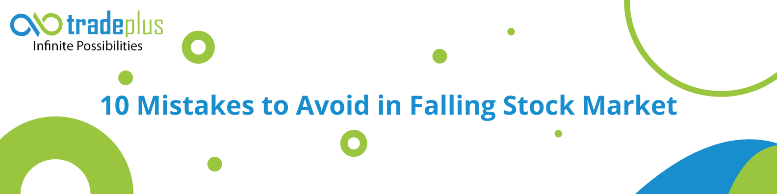 Ten big mistakes to avoid in a falling stock market Ten big mistakes to avoid in a falling stock market