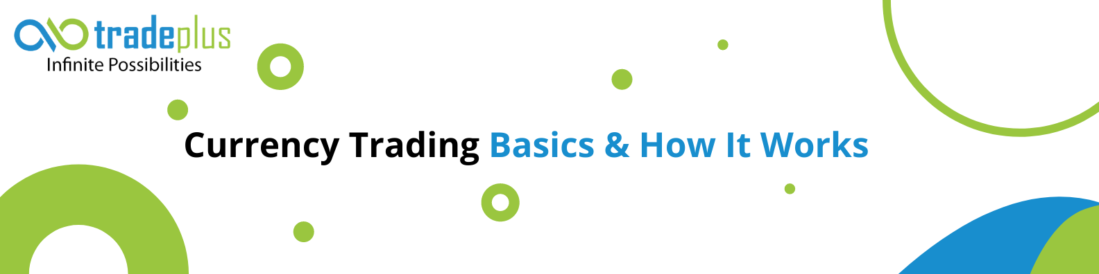 Currency trading basics how it works Currency Trading Basics & How It Works