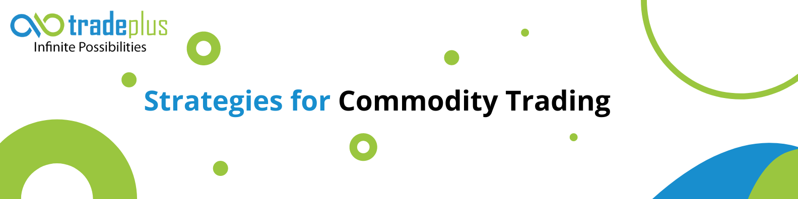Strategies for commodity trading Successful Strategies for Commodity Trading